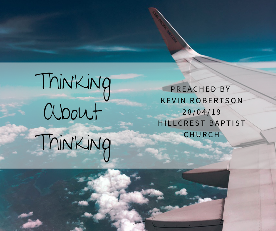 Thinking About Thinking – Kevin Robertson