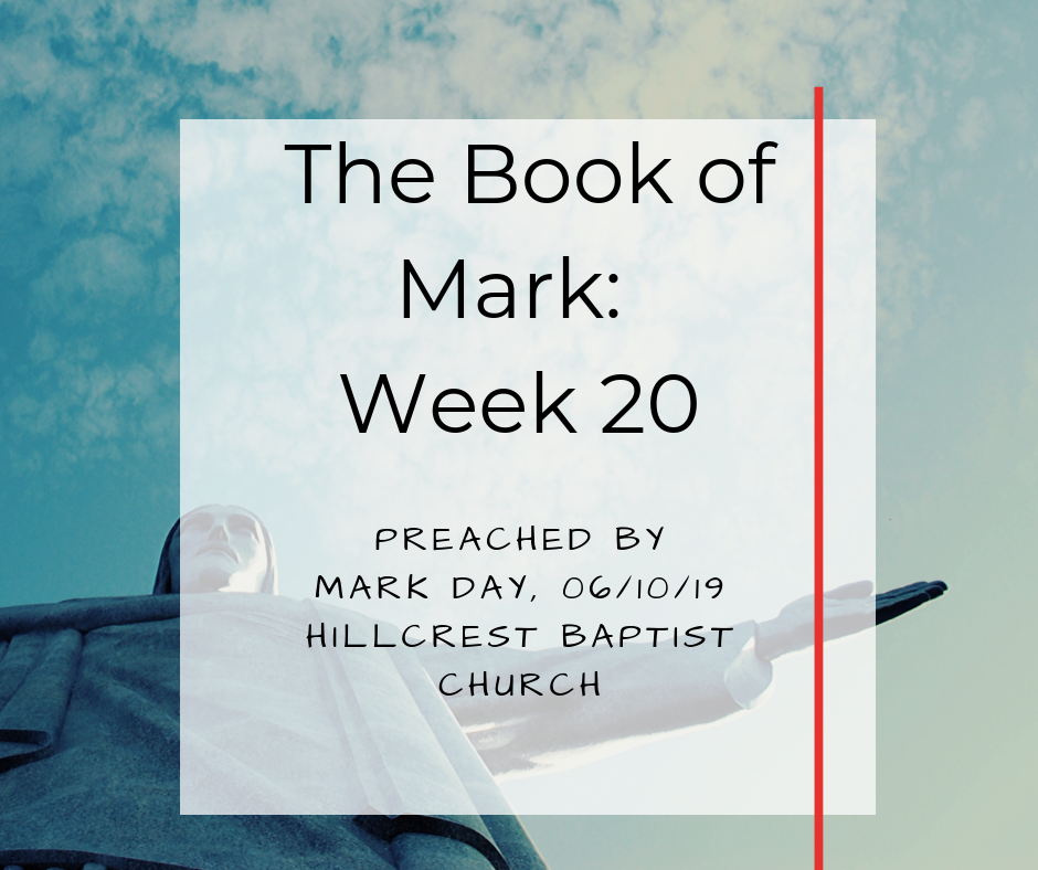 The Book of Mark: Week 20 – Mark Day