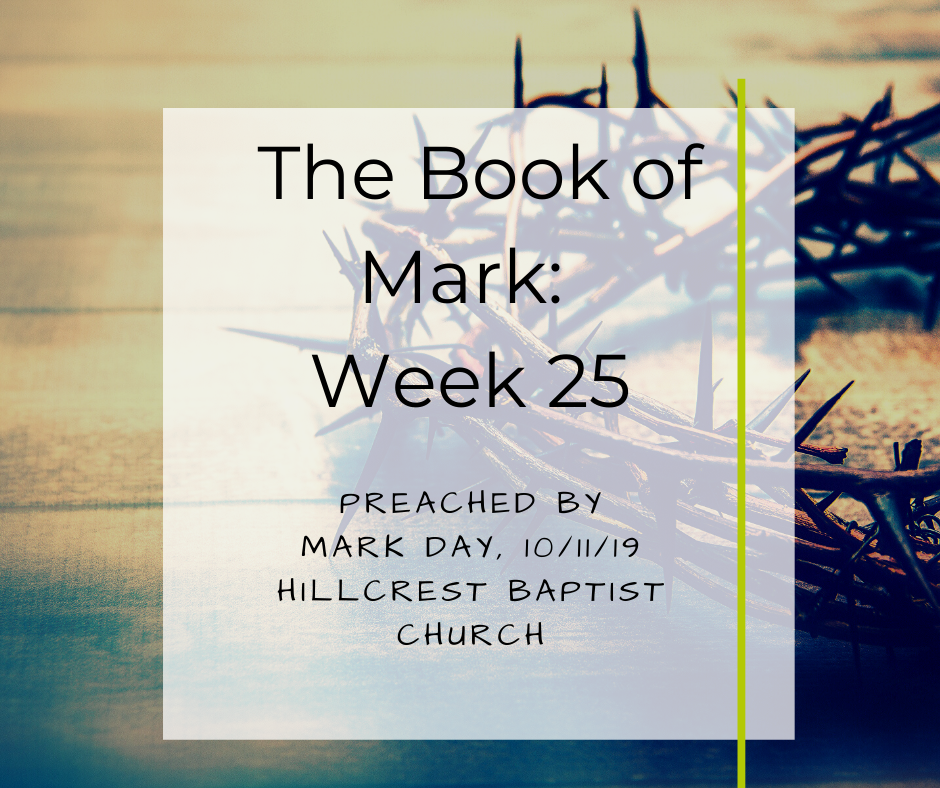 The Book of Mark: Week 25 – Mark Day